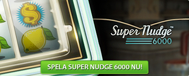 Super Nudge6000 Slot